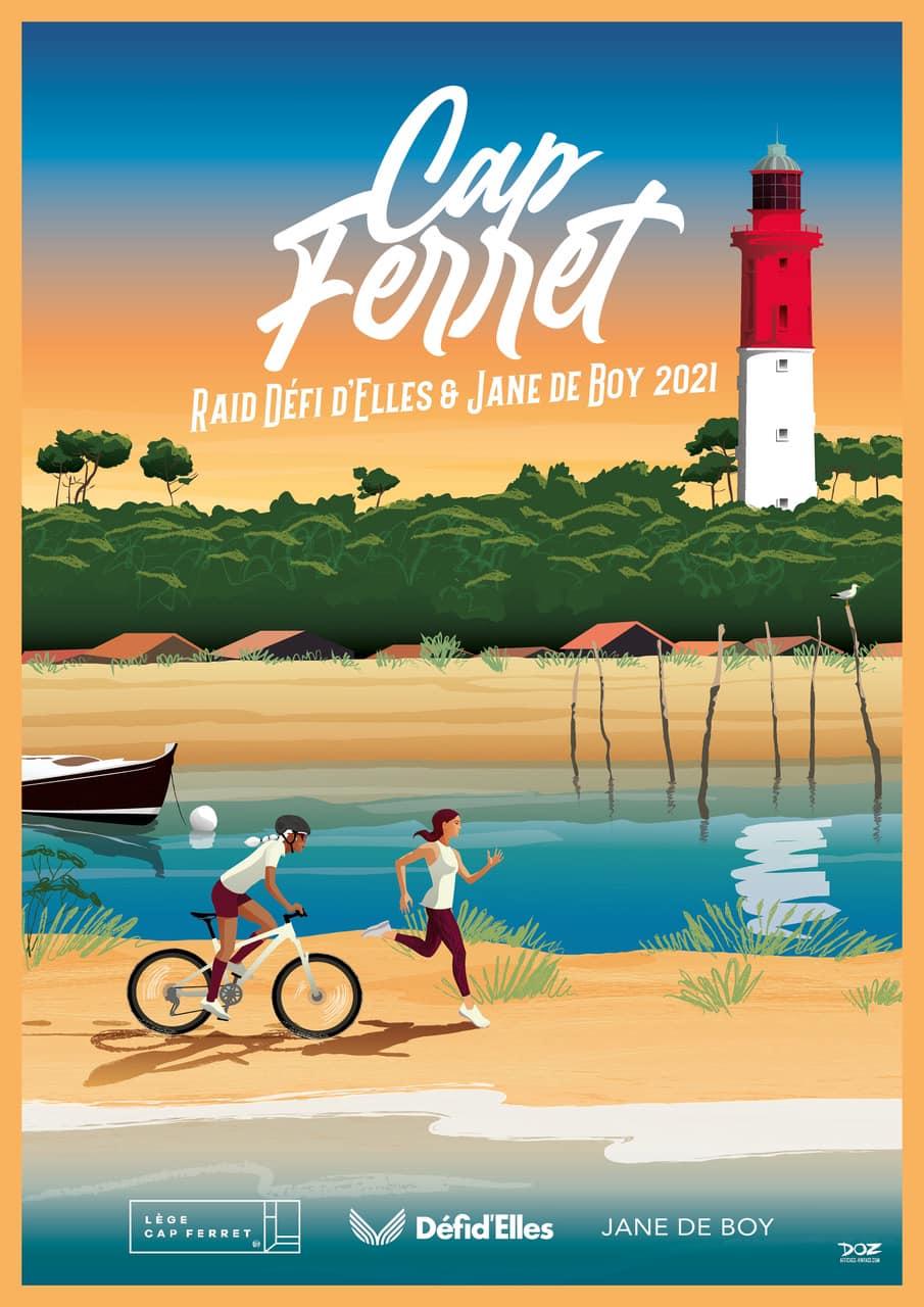 Affiche du Raid Defi d'Elles x Jane de Boy 2021 Cap Ferret